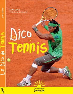 Dico du tennis - Julien Dugué - La Martinière Jeunesse